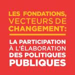 les fondations vecteurs de changement