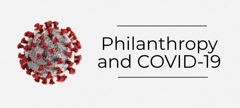 Philanthropy and COVID-19