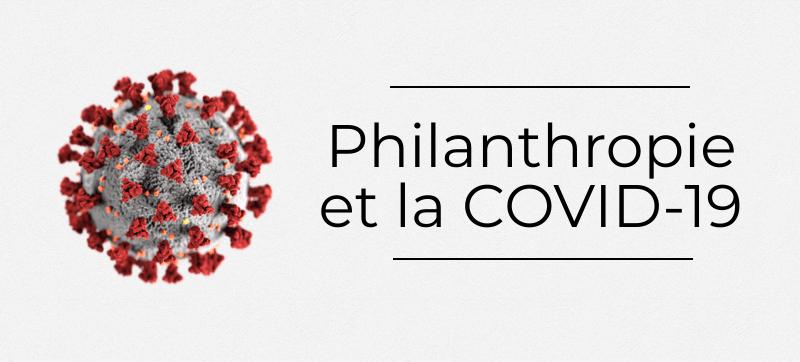 Philanthropie et la COVID-19
