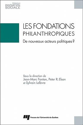 Les fondations philanthropiques : de nouveaux acteurs politiques?