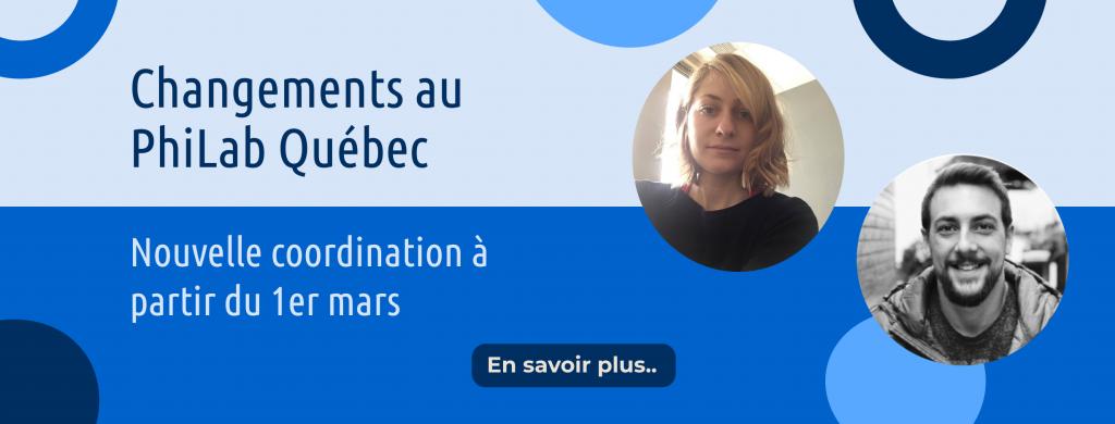 Changement à la coordination du PhiLab Québec