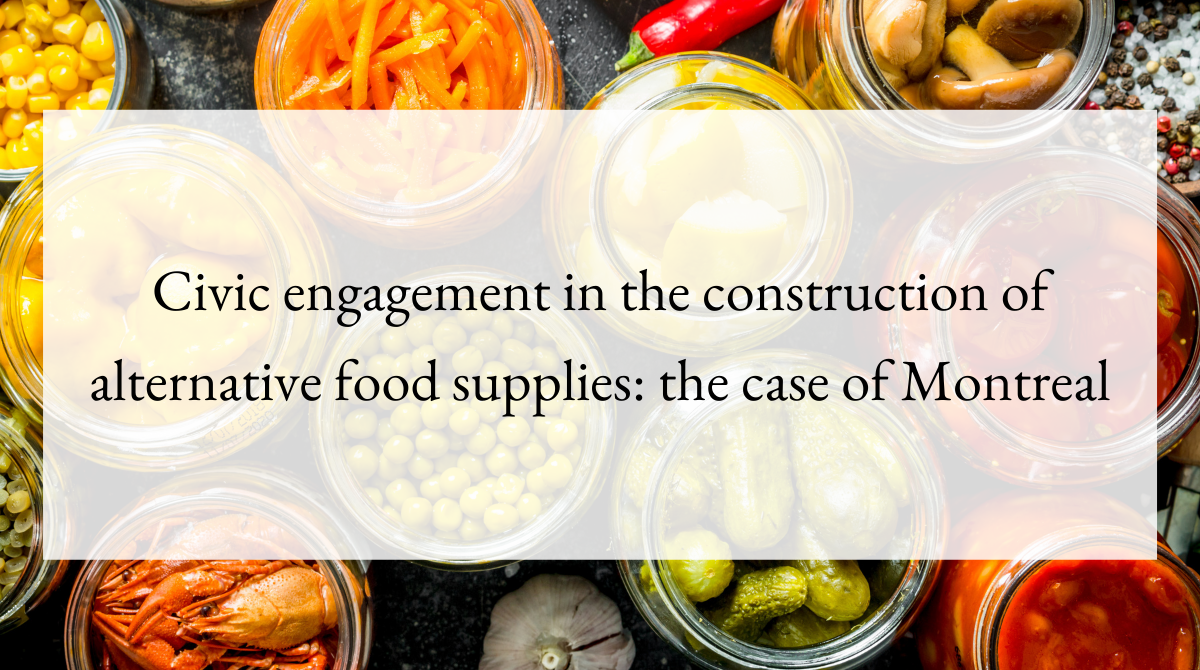 Civic engagement in the construction of alternative food supplies_ the case of Montreal