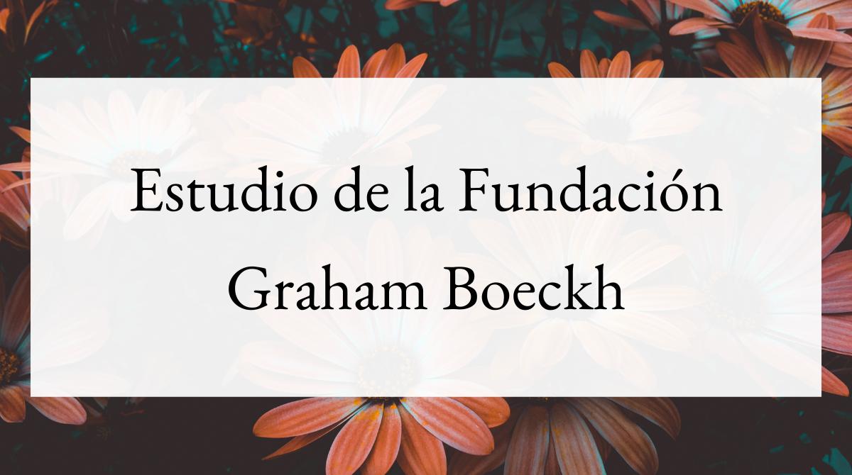Estudio de la Fundación Graham Boeckh