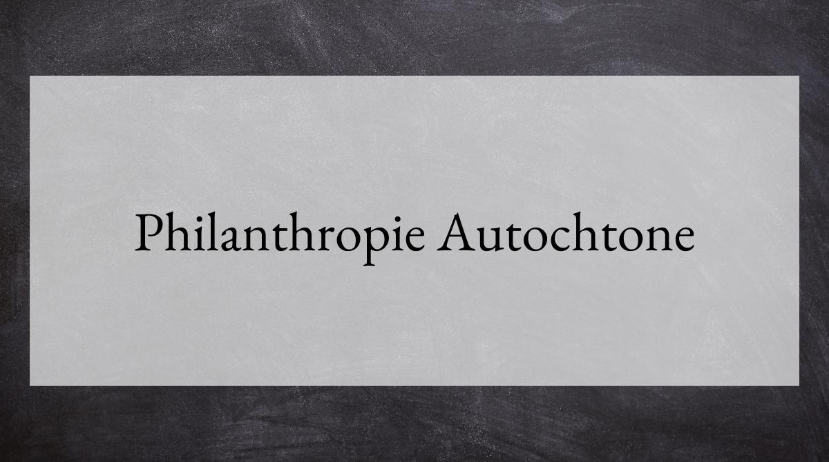 Philanthropie Autochtone