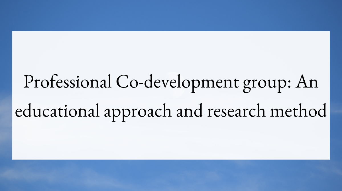 Professional Co-development group_ An educational approach and research method