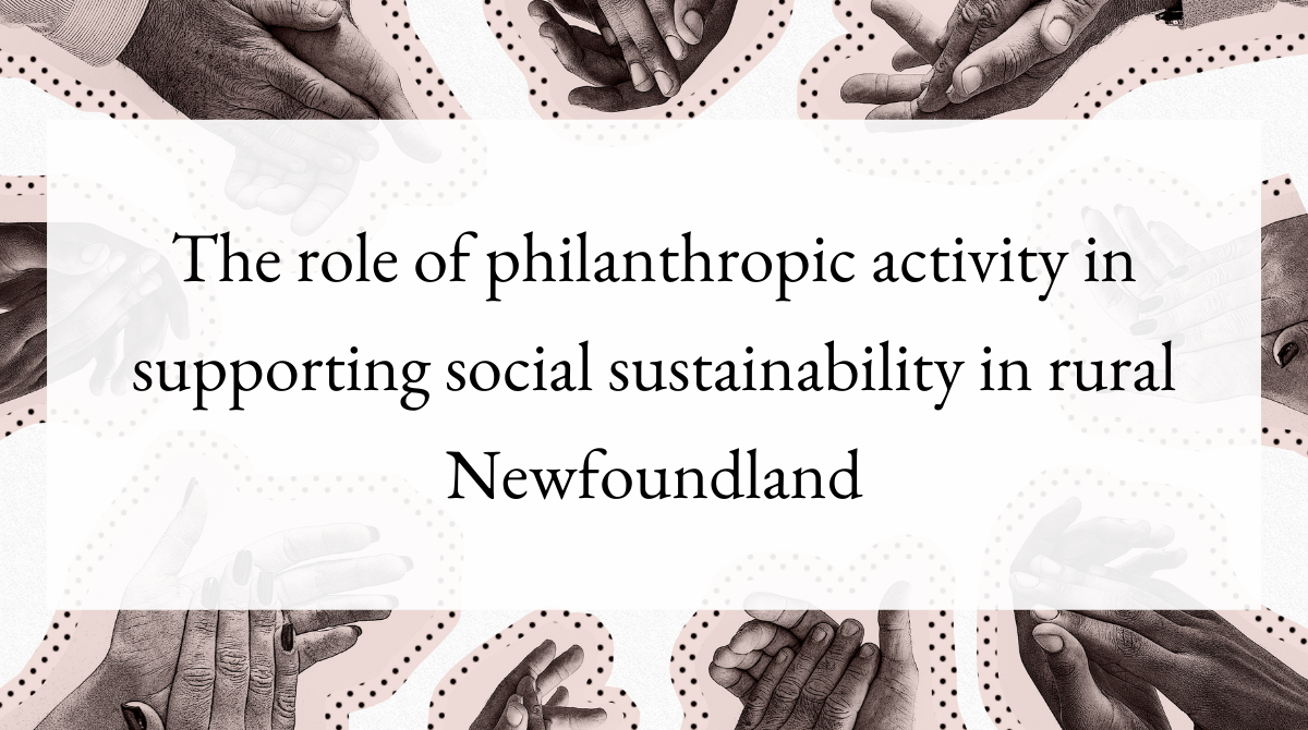 The role of philanthropic activity in supporting social sustainability in rural Newfoundland