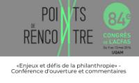 """""""Enjeux et défis de la philanthropie"""" - Conférence d'ouverture et commentaires"""